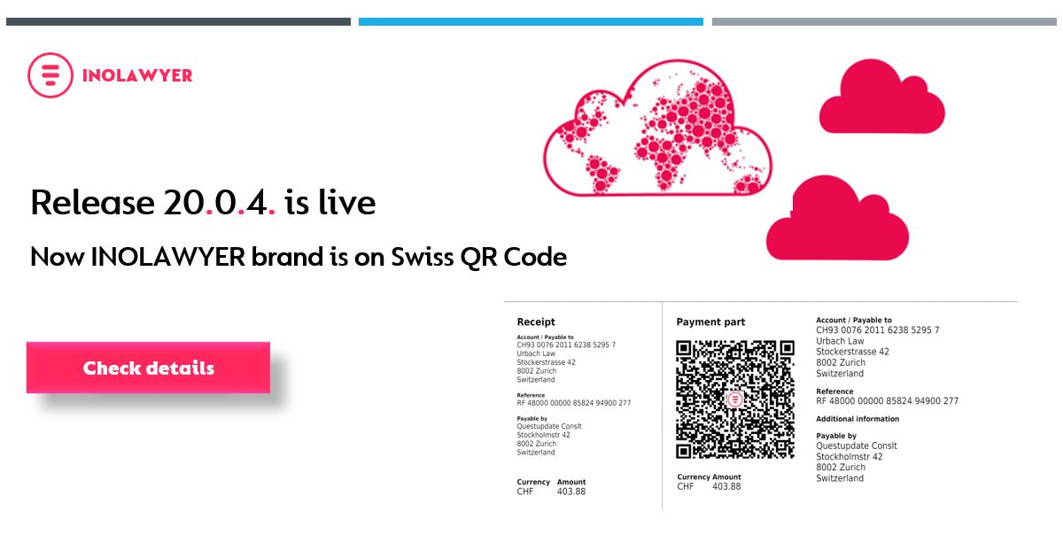 Release-20.0.4 - Now INOLAWYER brand is on Swiss QR code!